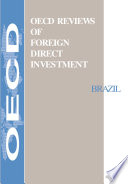 OECD Reviews of Foreign Direct Investment: Brazil 1998