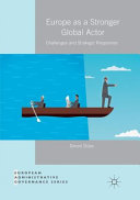Europe as a Stronger Global Actor  Challenges and Strategic Responses