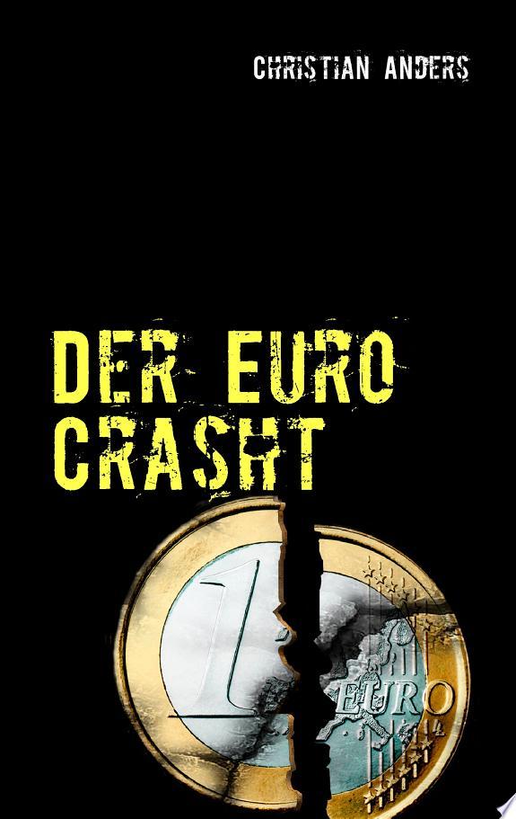 Der Euro crasht
