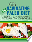 Navigating The Paleo Diet Book PDF
