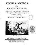 Storia antica, di Carlo Rollin. Traduzione dal francese ricorretta, con aggiunte e note storiche cronologiche geografiche e critiche