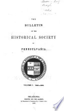 The Bulletin Of The Historical Society Of Pennsylvania Book PDF