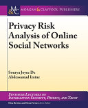 Privacy Risk Analysis of Online Social Networks