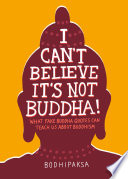I Can t Believe It s Not Buddha  Book