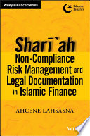 Shari Ah Non Compliance Risk Management And Legal Documentations In Islamic Finance