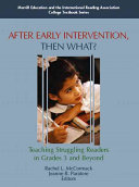 After Early Intervention  Then What  Teaching Struggling Readers in Grades 3 and Beyond
