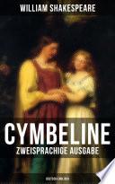 Cymbeline (Zweisprachige Ausgabe: Deutsch-Englisch)