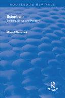 Scientism: Science, Ethics and Religion Pdf/ePub eBook