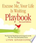 The Excuse Me  Your Life Is Waiting Playbook