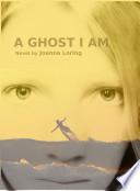 It's A Ghost's Life Pdf/ePub eBook