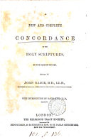 A New and Complete Concordance to the Holy Scriptures
