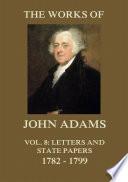The Works of John Adams Vol. 8