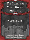 Pdf The Society of Misfit Stories Presents...Volume One