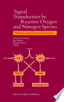 Signal Transduction by Reactive Oxygen and Nitrogen Species: Pathways and Chemical Principles