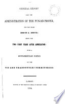 General Report on the Administration of the Punjab Territories  from 1856 57 to 1857 58 Inclusive