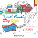 The East Coast Way of Life Colouring Book