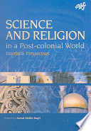 Science And Religion In A Post Colonial World