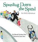 Speeding Down the Spiral
