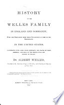 History of the Welles Family in England and Normandy