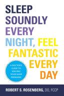 Sleep Soundly Every Night, Feel Fantastic Every Day Pdf/ePub eBook