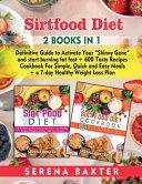 Sirt Food Diet