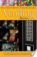How To Open And Operate A Financially Successful Vending Business Book PDF