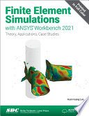 Finite Element Simulations with ANSYS Workbench 2021 Book