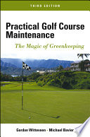 Practical Golf Course Maintenance