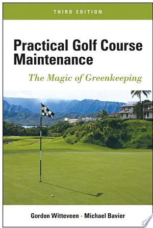 Download Practical Golf Course Maintenance Free Books - E-BOOK ONLINE