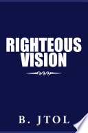 Righteous Vision
