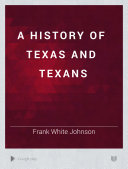 A History of Texas and Texans