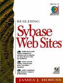 Building Sybase Web Sites