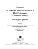 Proceedings  the Sixth IEEE International Symposium on High Performance Distributed Computing  Portland State University  Portland  Oregon  August 5 8  1997