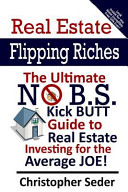Real Estate Flipping Riches