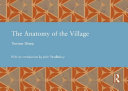 The Anatomy of the Village