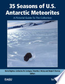 35 Seasons Of U S Antarctic Meteorites 1976 2010