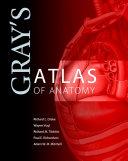 Gray s Atlas of Anatomy