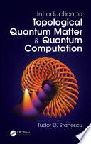 Introduction to Topological Quantum Matter   Quantum Computation Book