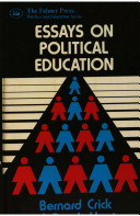 essays on political education bernard crick derek benjamin  essays on political education