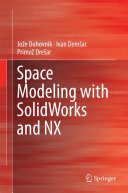 Space Modeling with SolidWorks and NX Pdf/ePub eBook