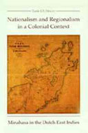Nationalism and Regionalism in a Colonial Context