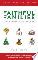 Faithful Families for Advent and Christmas Book PDF