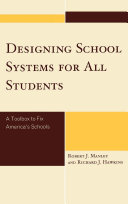 Designing School Systems for All Students