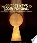 The Secret Keys to Smart Investing