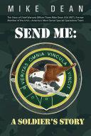 Send Me: a Soldiers Story Pdf