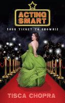 Acting Smart: Your Ticket To Showbiz Pdf/ePub eBook