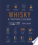 Whisky A Tasting Course Book