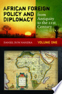 African Foreign Policy And Diplomacy From Antiquity To The 21st Century