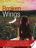 Mending Broken Wings Book PDF