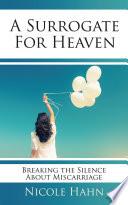 A Surrogate for Heaven